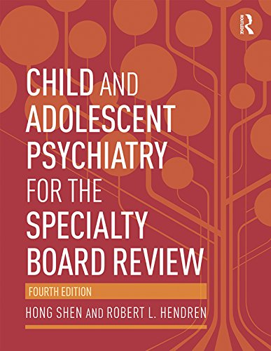 Child and Adolescent Psychiatry for the Specialty Board Review Pdf