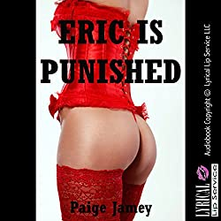 Eric Is Punished: A Very Rough Femdom Erotica Story