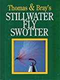 Thomas and Bray's Stillwater Fly Swotter, Gary Thomas and Nick Bray, 185310907X