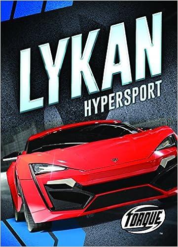Lykan Hypersport (Torque Books): Emily Rose Oachs: 9781626175808