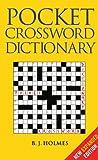 Pocket Crossword Dictionary, B. J. Holmes, 0713675039