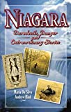 Niagara: Daredevils, Danger and Extraordinary Stories