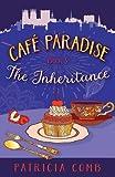 The Inheritance: Café Paradise Book 3