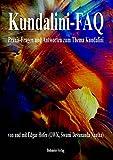 Kundalini-FAQ: Praxis-Fragen und Antworten zum Thema Kundalini