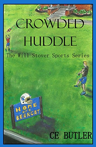 Crowded Huddle (The Will Stover Sports Series Book 4)
