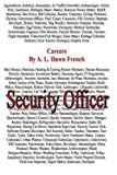 Careers: Security Officer, A. L. French, 1492844780