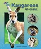 Kangaroos up Close, Carmen Bredeson, 0766030792