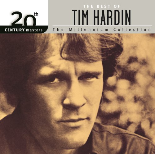 Reason To Believe (Tim Hardin Reason To Believe The Best Of)