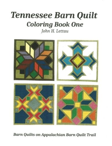 (Tennessee Barn Quilt Coloring Book One )