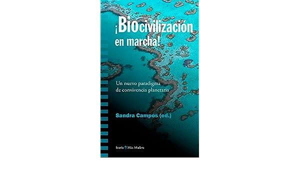 Amazon.com: Biocivilización en marcha: Un nuevo paradigma de ...