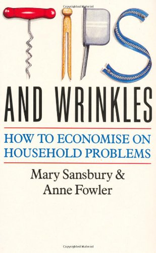 Tips and Wrinkles: How to Economise on Household Problems