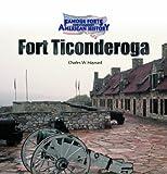 Fort Ticonderoga, Charles W. Maynard, 0823958361