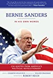 img - for Bernie Sanders: In His Own Words: 250 Quotes from America's Political Revolutionary book / textbook / text book