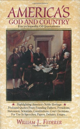 America's God and Country Encyclopedia of Quotations by Brand: Fame Publishing, Inc.