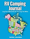 Search : RV Camping Journal: Log Your Memories As You Log the Miles