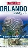 Orlando Insight Smart Guide, Insight Guides Staff, 9812587934