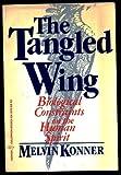 The Tangled Wing, Melvin Konner, 0060910704