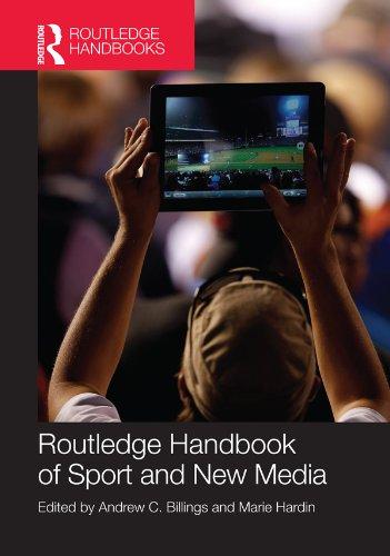 Routledge Handbook of Sport and New Media (Routledge International Handbooks) Pdf