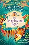 img - for TangleWood Animal Park (2): The Troublesome Tiger book / textbook / text book