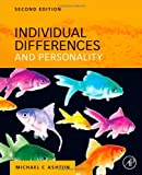Individual Differences and Personality, Ashton, Michael C., 0124160093