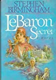The LeBaron Secret, Stephen Birmingham, 0816141738