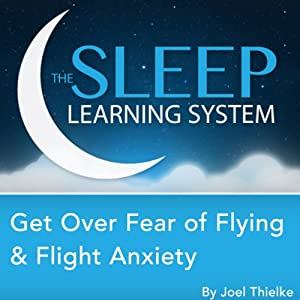 Get Over Fear of Flying and Flight Anxiety, Guided Meditation and Affirmations Speech