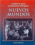 Cuaderno para Estudiantes Bilingues : Nuevos Mundos, Roca, Ana, 0471192007