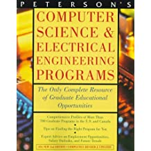 Peterson's Computer Science & Electrical Engineering Programs: A Complete Resource of Graduate Educational and...