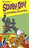 Scooby-Doo et l'horrible karatéka par Gelsey