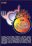 """Afficher """"2006 le village des Enfoirés"""""""