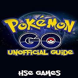 Pokemon Go Unofficial Guide