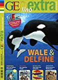 GEOlino Extra / GEOlino extra 56/2016 - Wale & Delfine