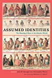 img - for Assumed Identities: The Meanings of Race in the Atlantic World (Walter Prescott Webb Memorial Lectures, published for the University of Texas at Arlington by Texas A&M University Press) book / textbook / text book