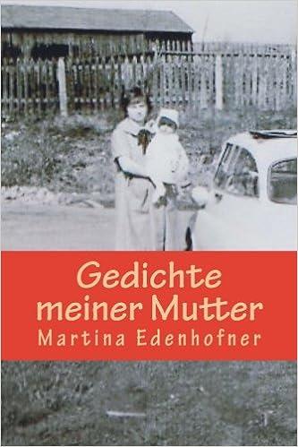 Gedichte Meiner Mutter German Edition Martina Edenhofner