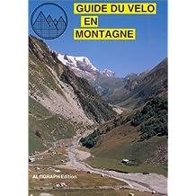 Guide du vélo en montagne