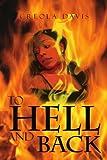 To Hell and Back, Creola Davis, 1477128662