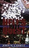 Hell's Quest, John W. Cassell, 1592991971