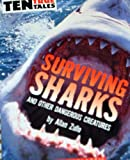 Surviving Sharks and Other Dangerous Creatures