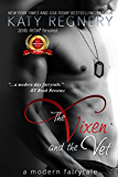 The Vixen and the Vet (a modern fairytale)