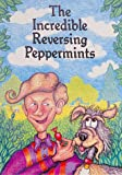Incredible Reversing Peppermints, Paul S. Adshead, 0859536297