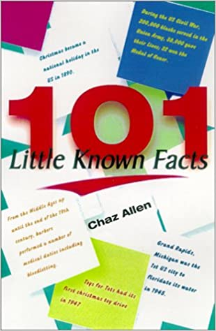 101 Little Known Facts