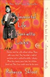 img - for The Immortal Life of Henrietta Lacks [Paperback] [2011] Reprint Ed. Rebecca Skloot book / textbook / text book