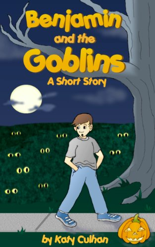 Benjamin and the Goblins: A Short Story