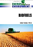 Biofuels (Energy and the Environment)