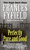 img - for Perfectly Pure and Good book / textbook / text book