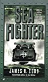 The Sea Fighter, James H. Cobb, 0515129828