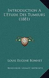 Introduction A L'Etude Des Tumeurs (1881)
