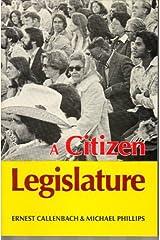 A Citizen Legislature Paperback