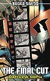 Judge Dredd #6: The Final Cut