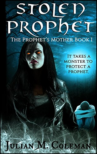 Stolen Prophet (The Prophet's Mother Book 1) Kindle Edition Book Cover